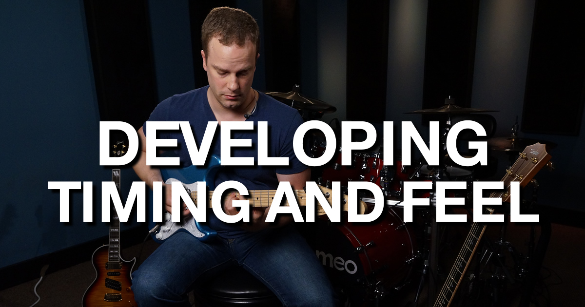 Developing Timing And Feel - Rhythm Guitar Lessons